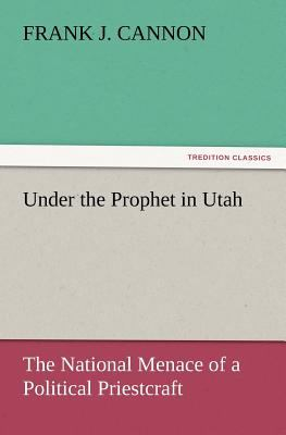 Under the Prophet in Utah  N/A 9783842428980 Front Cover