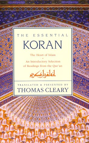 Koran The Heart of Islam N/A edition cover