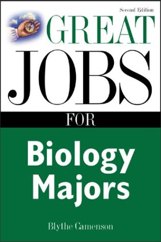 Great Jobs for Biology Majors  2nd 2004 (Revised) edition cover
