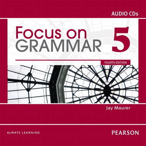 Focus on Grammar 5 Classroom Audio CDs  4th 2012 9780132169981 Front Cover