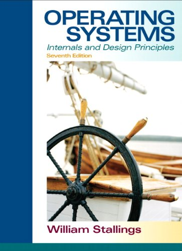 Operating Systems Internals and Design Principles 7th 2012 edition cover