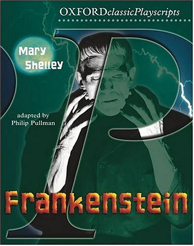 Frankenstein (Oxford Playscripts) N/A edition cover