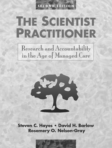 Scientist Practitioner Research and Accountability in the Age of Managed Care 2nd 1999 (Revised) edition cover