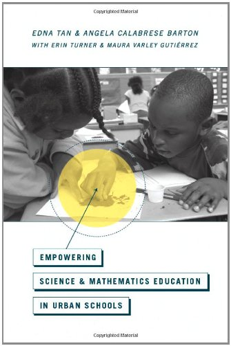 Empowering Science and Mathematics Education in Urban Schools   2012 edition cover