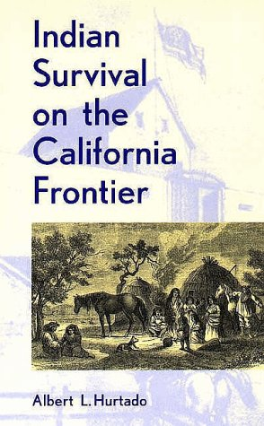 Indian Survival on the California Frontier   1988 edition cover