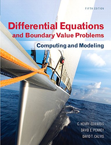 Differential Equations and Boundary Value Problems Computing and Modeling 5th 2015 9780321796981 Front Cover
