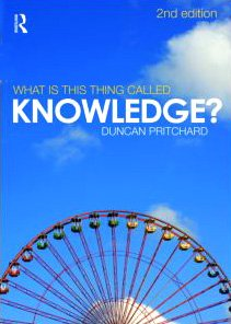 What Is This Thing Called Knowledge?  2nd 2009 (Revised) edition cover