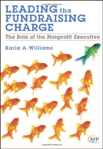 Leading the Fundraising Charge The Role of the Nonprofit Executive  2013 edition cover