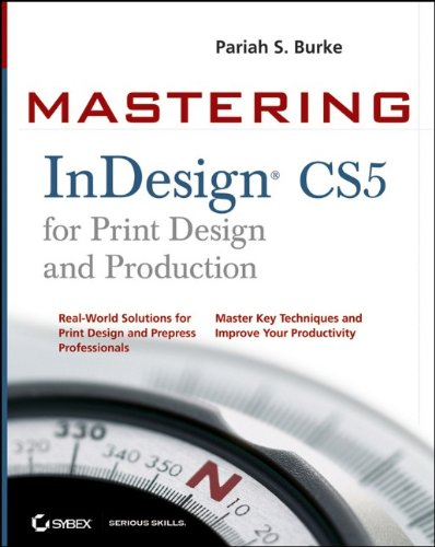 Mastering Indesign CS5 for Print Design and Production   2011 edition cover