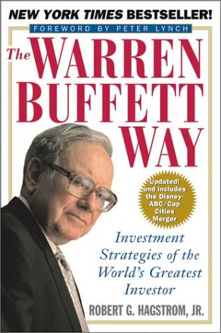 Warren Buffett Way Investment Strategies of the World's Greatest Investor 1st 1995 edition cover