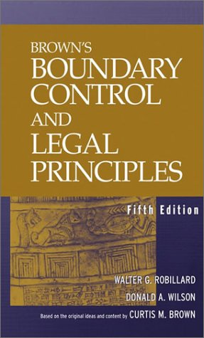 Brown's Boundary Control and Legal Principles  5th 2003 (Revised) edition cover