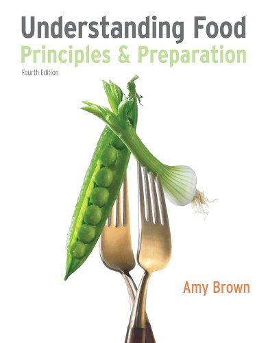 Understanding Food Principles and Preparation 4th 2011 9780538734981 Front Cover