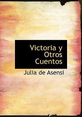 Victoria y Otros Cuentos  2008 edition cover