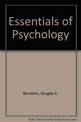 Essentials of Psychology : Used with ... Bernstein-Essentials of Psychology 2nd 2002 9780618122981 Front Cover