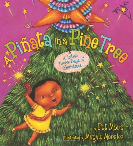 Pi�ata in a Pine Tree A Latino Twelve Days of Christmas  2009 edition cover