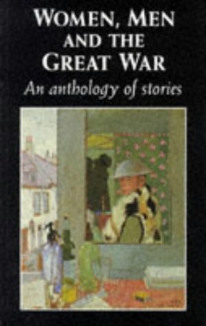 Women, Men and the Great War An Anthology of Stories  1995 edition cover