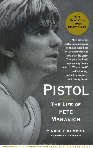 Pistol The Life of Pete Maravich N/A edition cover