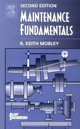 Maintenance Fundamentals  2nd 2004 (Revised) 9780750677981 Front Cover