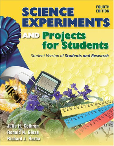 Science Experiments and Projects for Students Student Version of Students and Research 4th 2006 (Revised) edition cover