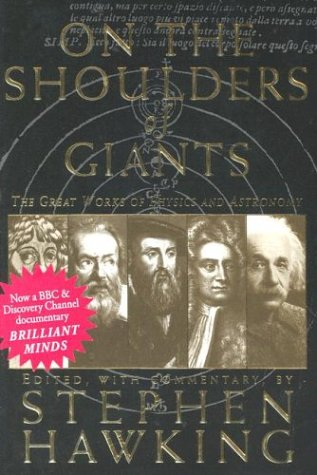 On the Shoulders of Giants The Great Works of Physics and Astronomy N/A edition cover