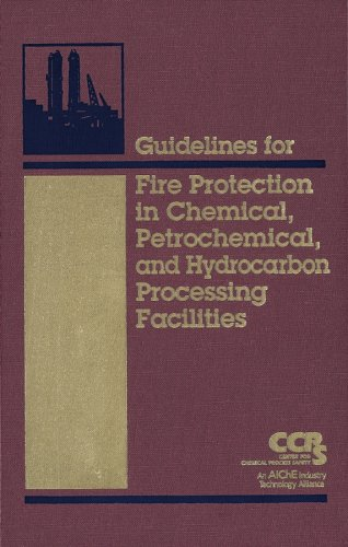 Guidelines for Fire Protection in Chemical, Petrochemical, and Hydrocarbon Processing Facilities   2003 edition cover