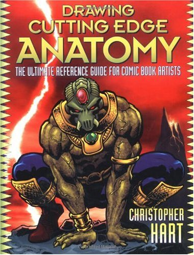 Drawing Cutting Edge Anatomy The Ultimate Reference Guide for Comic Book Artists  2004 edition cover