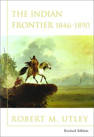 Indian Frontier 1846-1890  2nd 2003 (Revised) edition cover