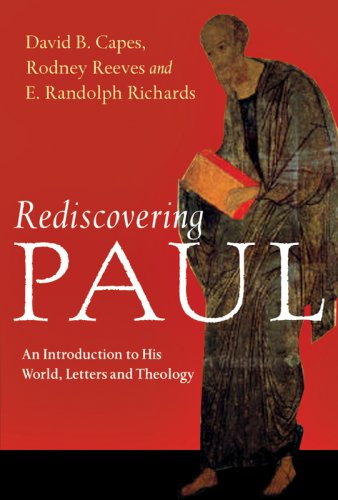 Rediscovering Paul An Introduction to His World, Letters and Theology  2007 edition cover