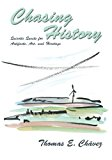Chasing History  N/A 9780865348981 Front Cover
