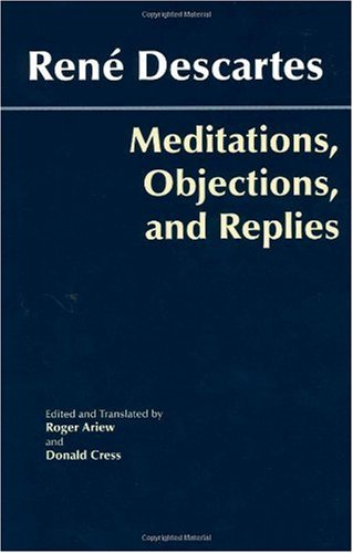 Meditations, Objections, and Replies   2006 edition cover