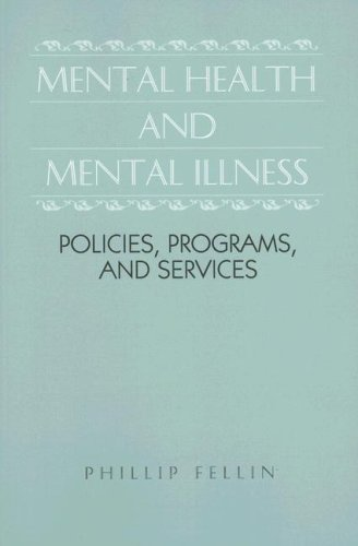 Mental Health and Mental Illness Policies, Programs, and Services  1996 9780875813981 Front Cover