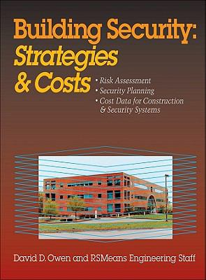 Building Security Strategies and Costs  2003 9780876296981 Front Cover