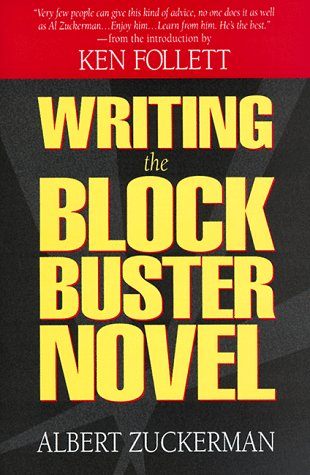 Writing the Blockbuster Novel  N/A edition cover
