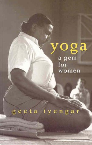 Yoga a Gem for Women  3rd 2002 (Revised) edition cover