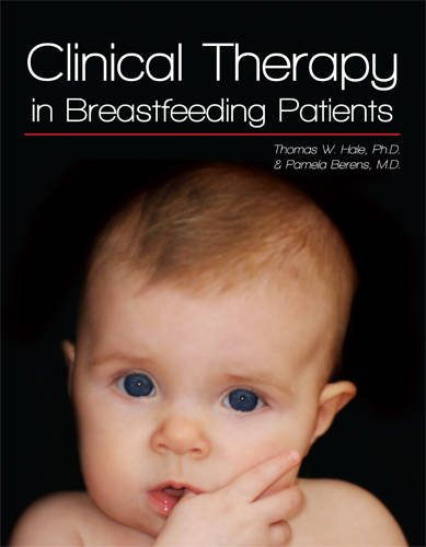 Clinical Therapy in Breastfeeding Patients  3rd 2007 9780982337981 Front Cover