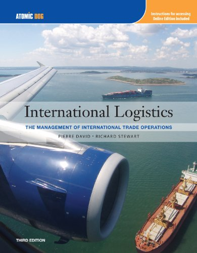 International Logistics Management of International Trade Operations (with Make the Grade Printed Access Card) 3rd 2010 edition cover