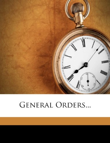 General Orders...  0 edition cover