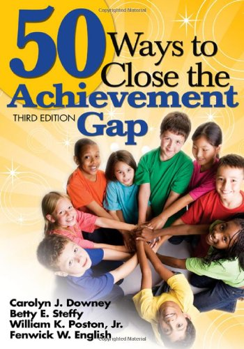 50 Ways to Close the Achievement Gap  3rd 2009 edition cover