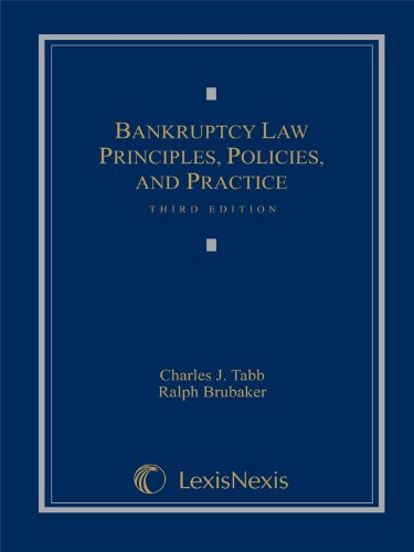 Bankruptcy Law Principles, Policies, and Practice 3rd 2010 edition cover