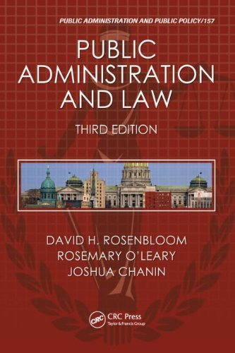 Public Administration and Law, Third Edition  3rd 2010 (Revised) 9781439803981 Front Cover