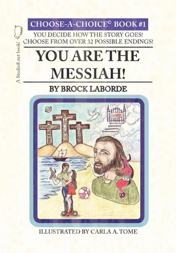 You Are the Messiah! Choose-A-Choice Book #1  2010 edition cover