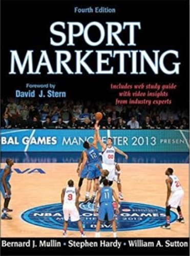 Sport Marketing 4th Edition with Web Study Guide  4th 2014 9781450424981 Front Cover
