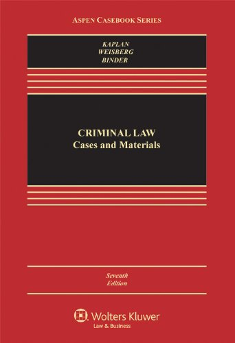 Criminal Law Cases and Materials 7th 2012 (Revised) edition cover