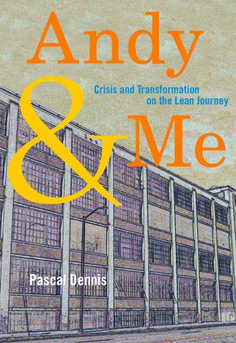 Andy and Me Crisis and Transformation on the Lean Journey  2005 edition cover