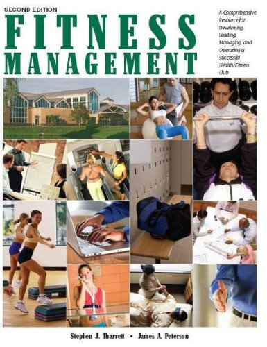 Fitness Management A Comprehensive Resource for Developing, Leading, Managing, and Operating a Successful Health/Fitness Club 2nd edition cover