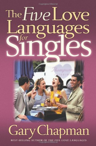 Five Love Languages for Singles   2004 edition cover