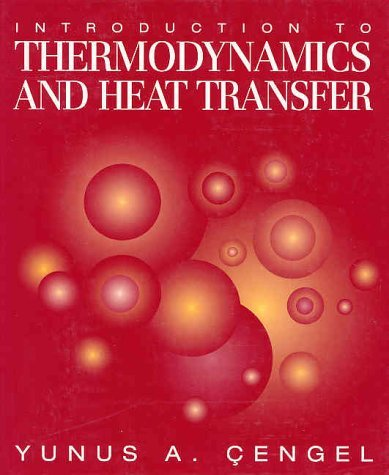 Introduction to Thermodynamics and Heat Transfer   1997 9780070114982 Front Cover