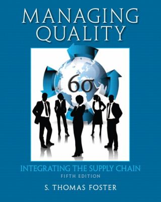 Managing Quality Integrating the Supply Chain 5th 2013 (Revised) edition cover
