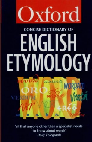 Concise Oxford Dictionary of English Etymology   1993 (Reprint) edition cover