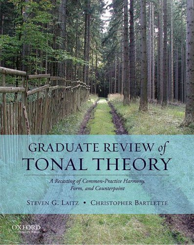 Graduate Review of Tonal Theory A Recasting of Common-Practice Harmony, Form, and Counterpoint  2010 edition cover